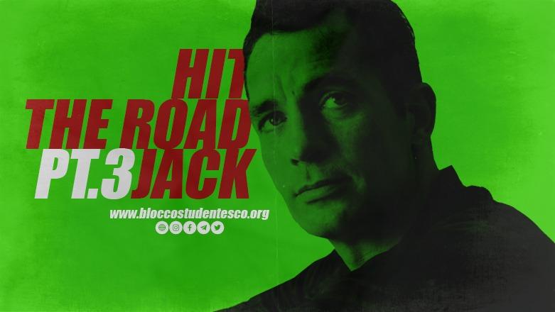 hit the road jack kerouac riprendersi beat generation blocco studentesco