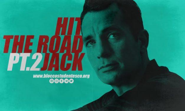 HIT THE ROAD JACK! RIPRENDERSI LA BEAT GENERATION (PARTE 2)