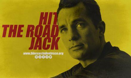 HIT THE ROAD JACK! RIPRENDERSI LA BEAT GENERATION (PARTE 1)